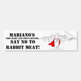 Say NO to Mariano's Bumper sticker