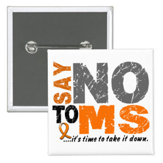 Say NO To MS 1 15 Cm Square Badge
