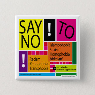 Say No To Oppression! #Resist 15 Cm Square Badge