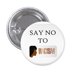 Say no to racism 3 cm round badge