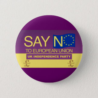 Say No to the European Union UKIP 6 Cm Round Badge