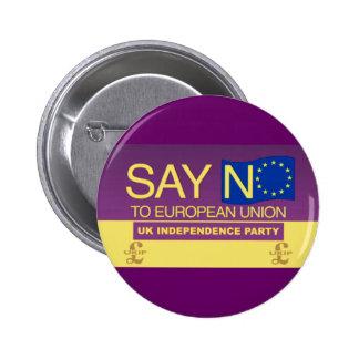 Say No to the European Union UKIP 6 Cm Round Badge
