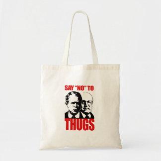 Say No to Thugs (2) Budget Tote Bag