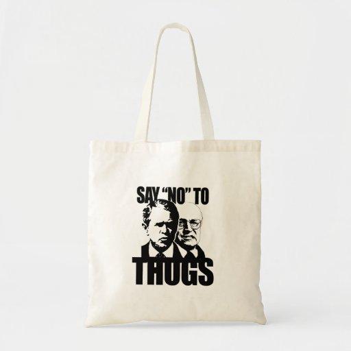 Say No to Thugs Bag