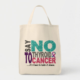 Say NO To Thyroid Cancer 1 Tote Bags