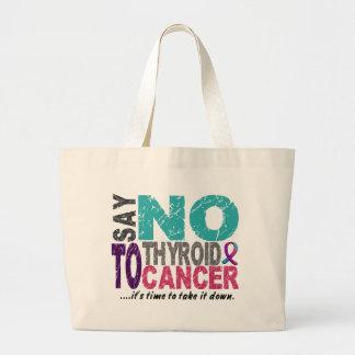 Say NO To Thyroid Cancer 1 Jumbo Tote Bag