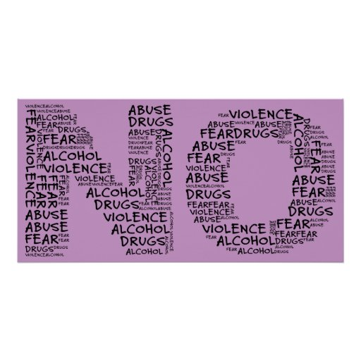Say No to Violence, Abuse, Drugs, Alcohol, & Fear Posters