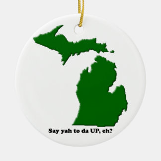 Say ya to da UP, eh? Christmas Ornament
