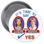 Say Yes to Hillary and Liz in 2016 Buttons