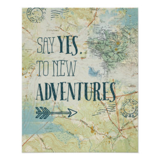 Say Yes to New Adventures Quote Poster