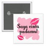 Saya cinta padamu - Indonesian I love you Pinback Buttons