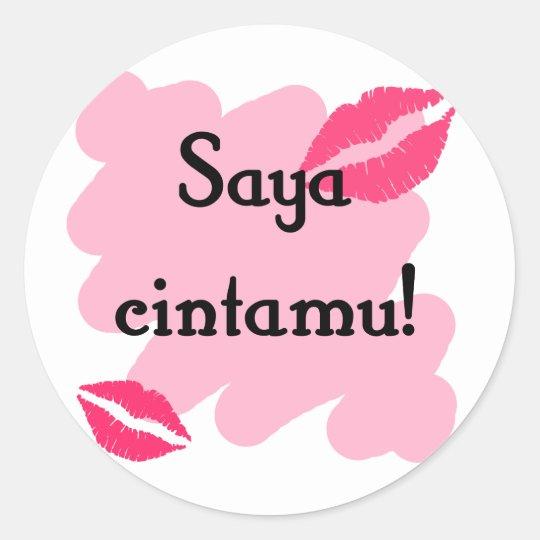 Saya cintamu - Malaysian I love you Classic Round Sticker