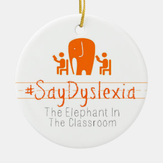 #SayDyslexia Circle Ornament