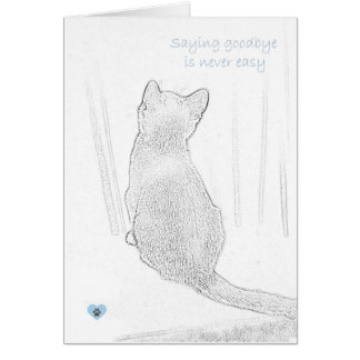 """""""Saying goodbye is never easy"""" cat pet loss Greeting Card"""