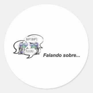 Saying on intelligent Portuguese robozinho Round Sticker