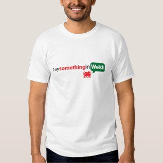 SaySomethinginWelsh Tee Shirts