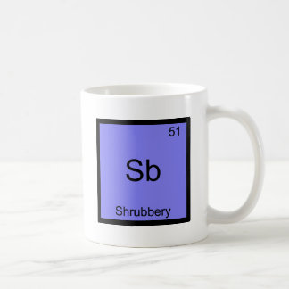 Sb - Shrubbery Funny Chemistry Element Symbol Tee Coffee Mug