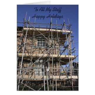 Scaffolding To All My Staff Happy Holidays Card