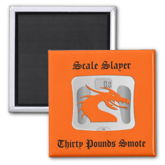 Scale Slayer - Thirty Pounds Smote - Dragon Scale Square Magnet