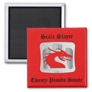 Scale Slayer - Twenty Pounds Smote - Dragon Scale Square Magnet