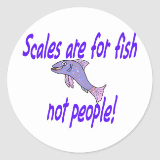 Scales are for fish round sticker