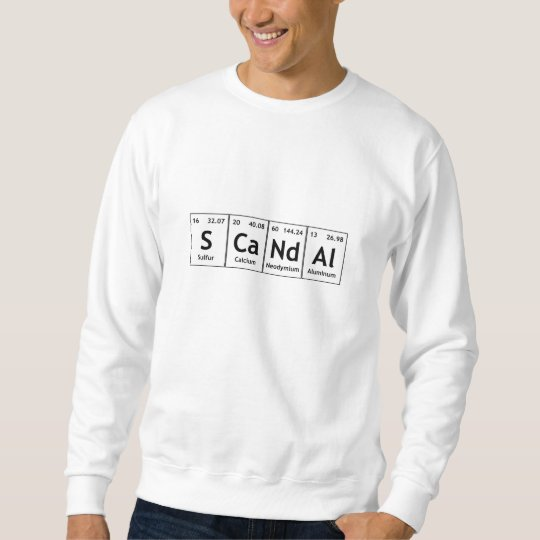 SCaNdAl Periodic Table Elements Word Chemistry Sweatshirt