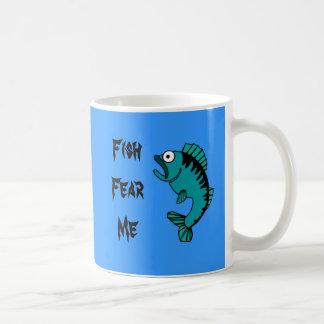 Scared Bass Fish Fear Me Coffee Mug