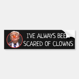 Scared of Clowns Anti Donald Trump Bumper Sticker