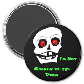 Scared of the Dork, 7.5 Cm Round Magnet