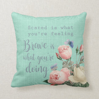 Scared vs Brave Throw Pillow