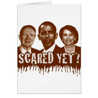 Scared Yet? Greeting Card