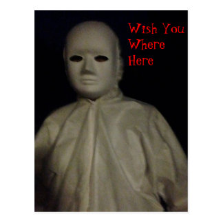 Scary Figure in White Wish You Were Here Postcard
