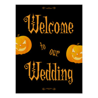 Scary Pumpkins Halloween Wedding Reception Sign Poster
