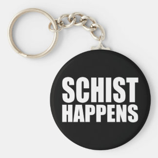 Schist Happens Key Ring