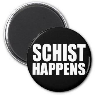 Schist Happens Magnet