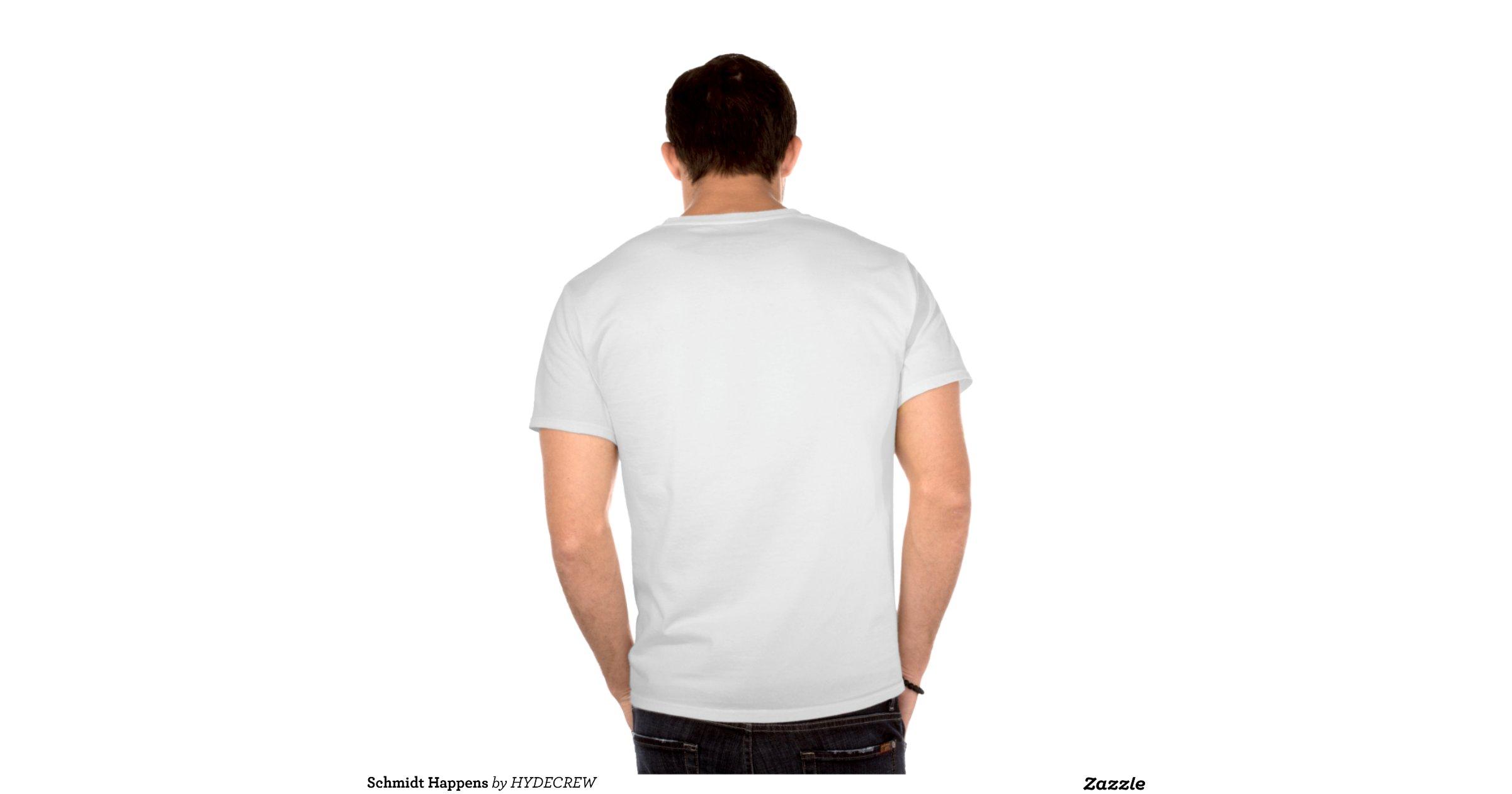 Schmidt Happens t Shirts |
