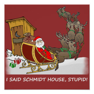 Schmidt House Funny Christmas Poster