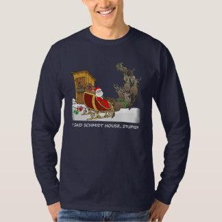 Schmidt House Funny Christmas Shirt