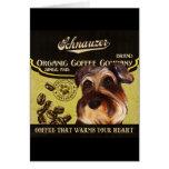 Schnauzer Brand – Organic Coffee Company Greeting Card