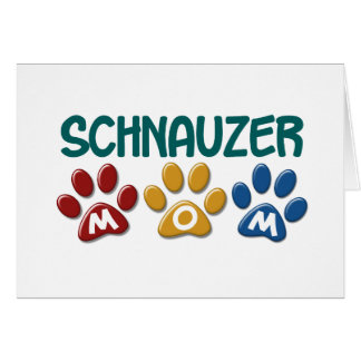 SCHNAUZER Mom Paw Print 1 Greeting Card
