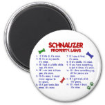 SCHNAUZER Property Laws 2 Magnet