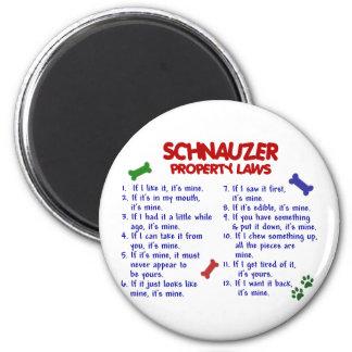 SCHNAUZER Property Laws 2 Refrigerator Magnet