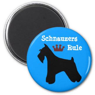 Schnauzers Rule Magnet