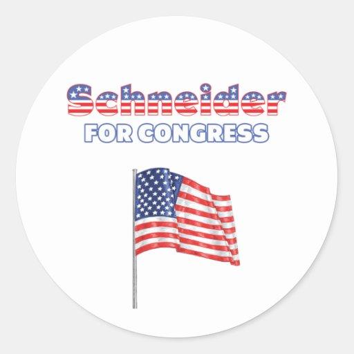 Schneider for Congress Patriotic American Flag Des Round Sticker
