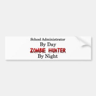 School Administrator Zombie Hunter Bumper Sticker