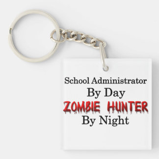 School Administrator/Zombie Hunter Single-Sided Square Acrylic Key Ring