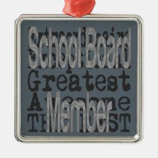School Board Member Extraordinaire Silver-Colored Square Decoration