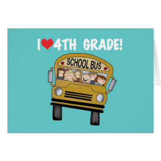 School Bus I Love 4th Grade Greeting Card