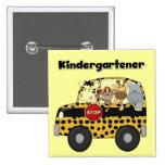 School Bus Kindergartener Tshirts and Gifts Pin