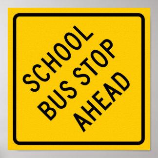 School Bus Stop Highway Sign Poster